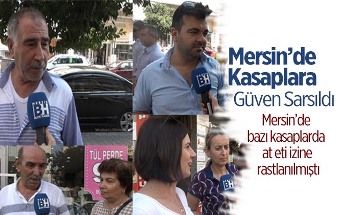 Mersin'de Vatandaşların Kasaplara Olan Güveni Sarsıldı