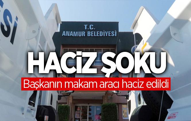 Anamur Belediyesi'nde Haciz Şoku