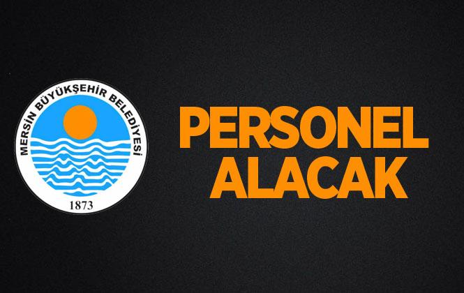 Mersin Büyükşehir Belediyesi KPSS'siz 19 Personel Alımı Yapacak!