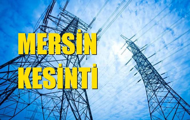 Mersin Elektrik Kesintisi 30 Ekim Çarşamba