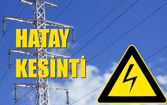 Hatay Elektrik Kesintisi 01 Kasım Cuma