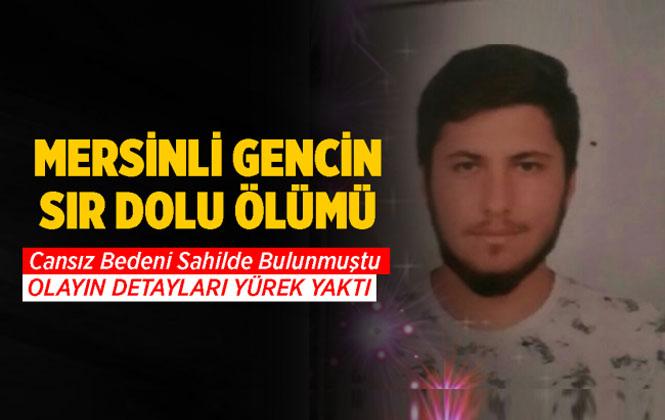 Mersinli Yusuf Şahin'in Sır Ölümü Sevenlerini Kahretti