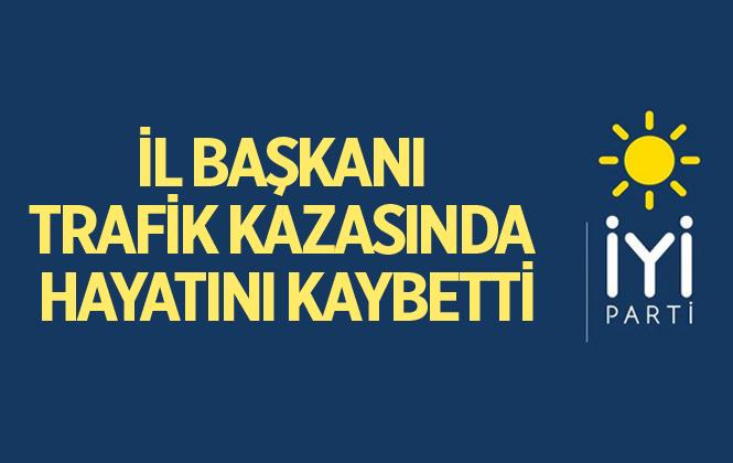 İYİ Parti Yozgat İl Başkanı Seyfi Bayrak Kazada Öldü!