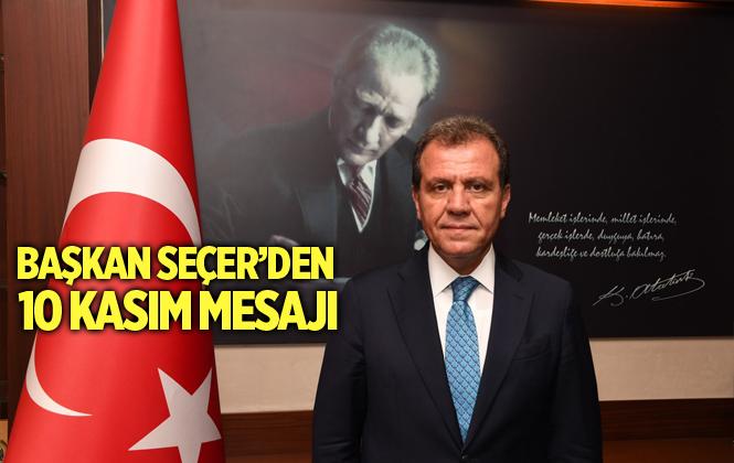 Başkan Seçer'den 10 Kasım Mesajı