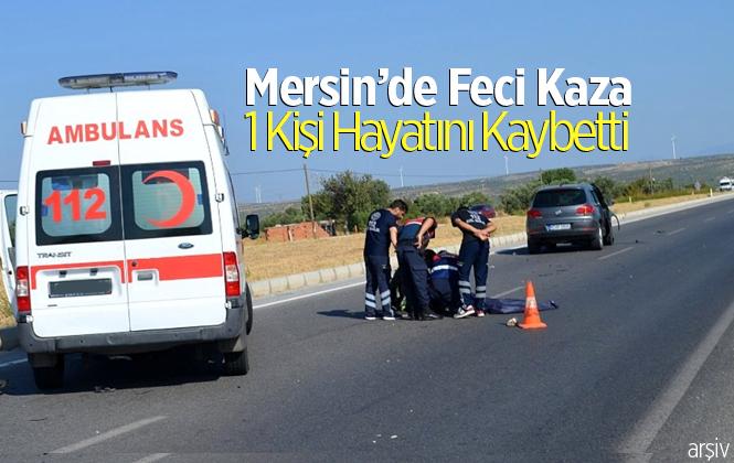 Mersin Tarsus'ta Motosiklet Kazasında Ömer Güngen Hayatını Kaybetti