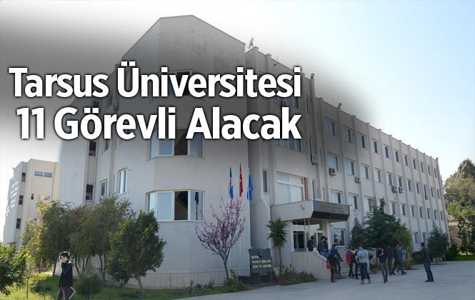 Tarsus Üniversitesi 11 Öğretim Görevlisi Alımı Yapacak