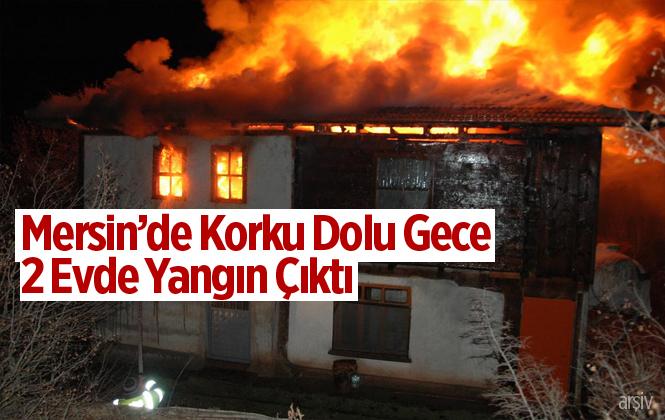 Mersin Tarsus'ta 2 evde yangın meydana geldi
