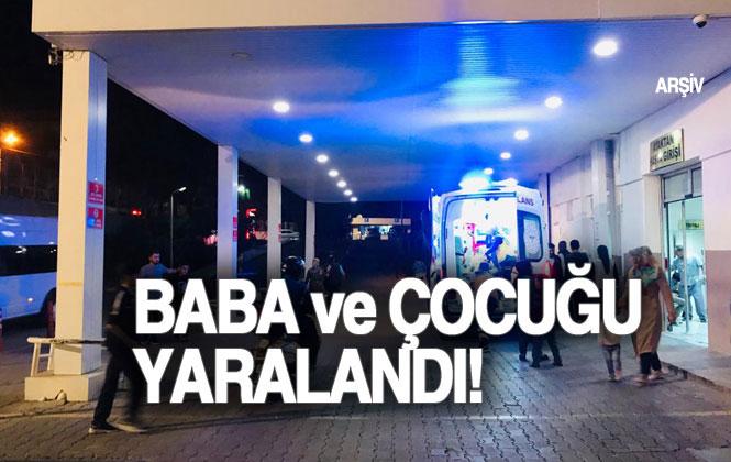 Mersin Tarsus'ta Yaşanan Silahlı Yaralama Olayında; Baba ve Küçük Yaştaki Çocuğu Vuruldu