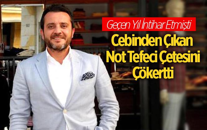 Mersin'de AK Partili İş Adamın İntihar Notu, Tefeci Çetesini Çökertti