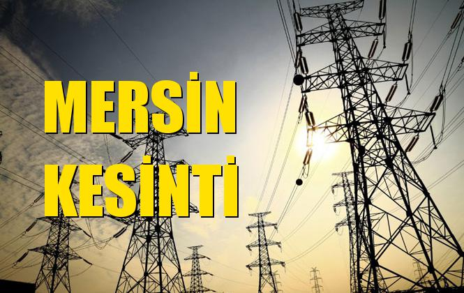 Mersin Elektrik Kesintisi 01 Aralık Pazar
