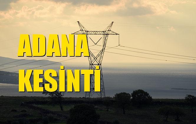 Adana Elektrik Kesintisi 02 Aralık Pazartesi