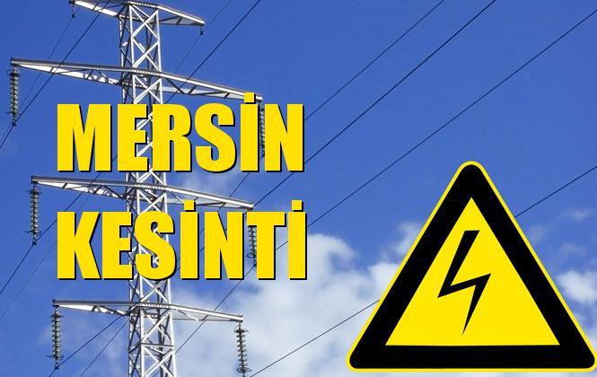 Mersin Elektrik Kesintisi 09 Aralık Pazartesi