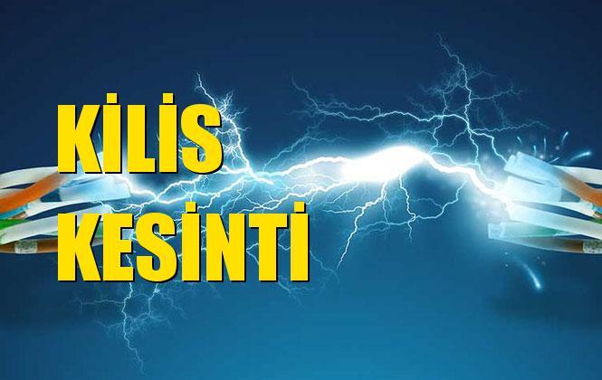 Kilis Elektrik Kesintisi 14 Aralık Cumartesi