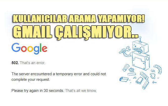 Google Neden Çalışmıyor! Google Çöktü mü?