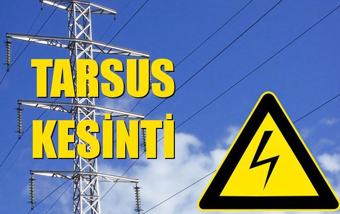 Tarsus Elektrik Kesintisi 23 Aralık Pazartesi