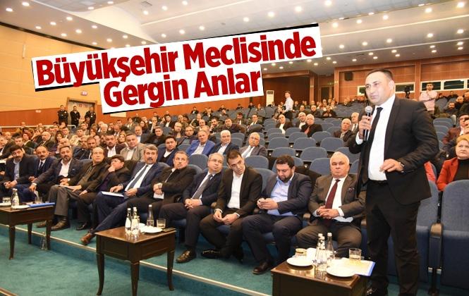 Mersin Büyükşehir Meclis Toplantısında Gergin Anlar