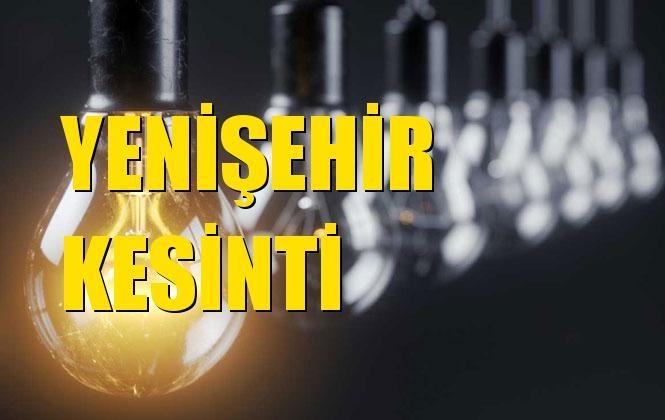 Yenişehir Elektrik Kesintisi 28 Aralık Cumartesi