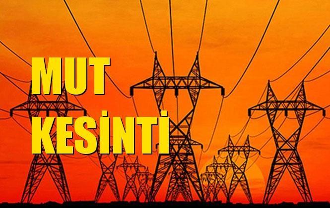 Mut Elektrik Kesintisi 30 Aralık Pazartesi