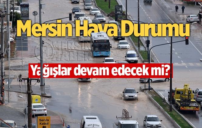 Mersin'de Bu Hafta Havalar Nasıl Olacak? Mersin'de Yağış Var mı?