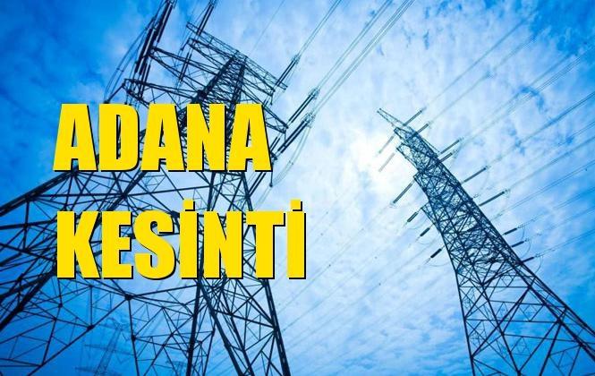 Adana Elektrik Kesintisi 02 Ocak Perşembe