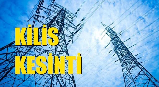 Kilis Elektrik Kesintisi 02 Ocak Perşembe