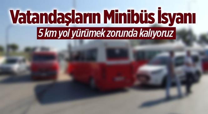 Mersin'de Vatandaşların Minibüs İsyanı