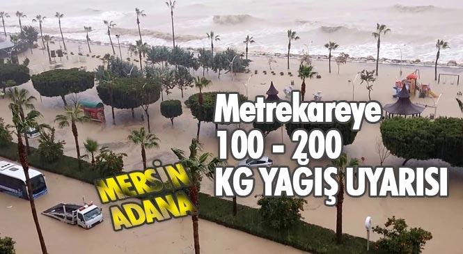 Meteorolojiden Mersin ve Adana'da Şiddetli ve Aşırı Yağışlara Dikkat! 7 Ocak 2020 Salı İçin