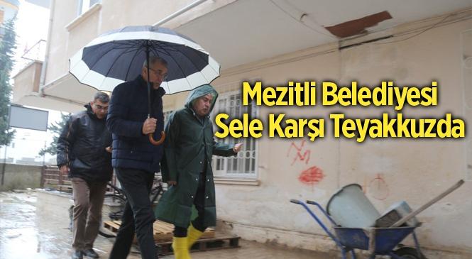 Mezitli Belediyesi Sele Karşı Teyakkuzda