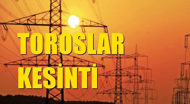 Toroslar Elektrik Kesintisi 09 Ocak Perşembe