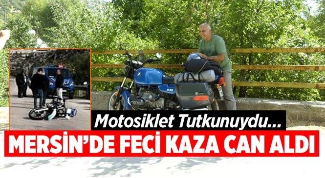 Mersin Silifke Yapraklıkoy Mevkiinde Meydana Gelen Motosiklet Kazasında Faruk Şenel Hayatını Kaybetti