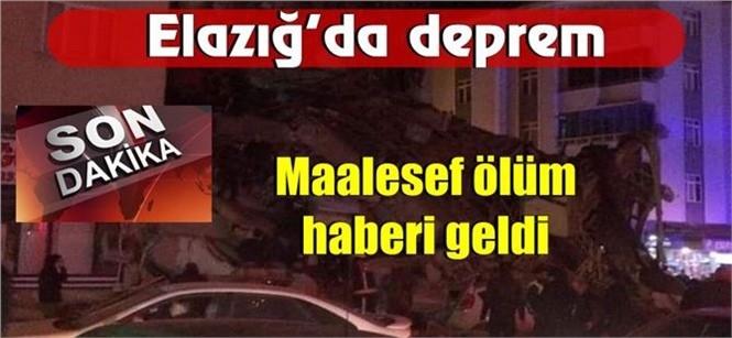 Elazığ'daki Deprem De İlk Bilgilere Göre 1 Kişi Hayatını Kaybetti