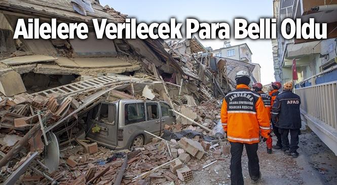 Depremde Evi Tamamen Yıkılanlara 41 Bin Lira Yardım Yapılacak