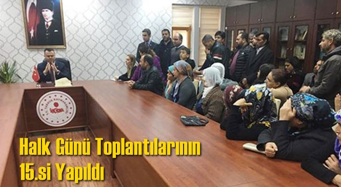 Tarsus Kaymakamlığınca Düzenlenen Halk Günü Toplantılarının 15.Si Yapıldı