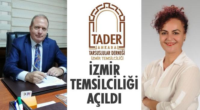 Ankara Tarsuslular Derneği (TADER) İzmir'de Temsilcilik Açtı