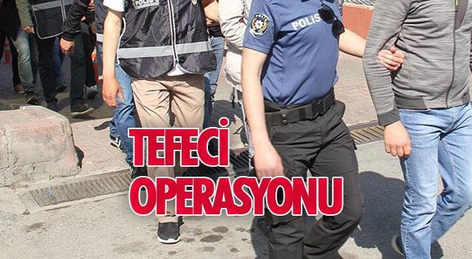 Mersin'de Tefecilik Yaptıkları Belirlenen Kişilere Yönelik Düzenlenen Operasyonda, 49 Kişi Gözaltına Alındı
