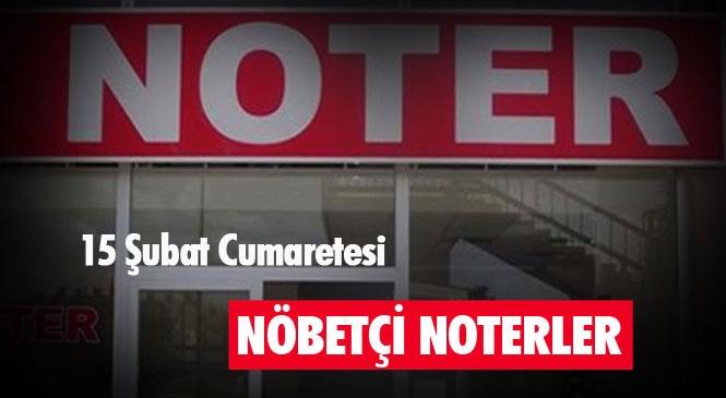 15 Şubat 2020 Cumartesi Günü Tarsus ve Mersin'deki Nöbetçi Noterler