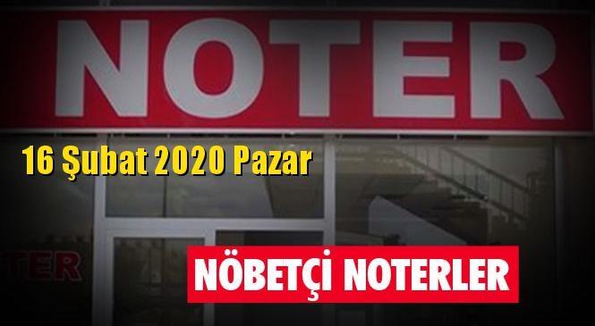 16 Şubat 2020 Pazar Günü Mersin ve Tarsus'taki Nöbetçi Noterler