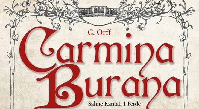Mersin Devlet Opera ve Balesi Adana' da Carmina Burana Sahne Kantatını Gerçekleştiriyor