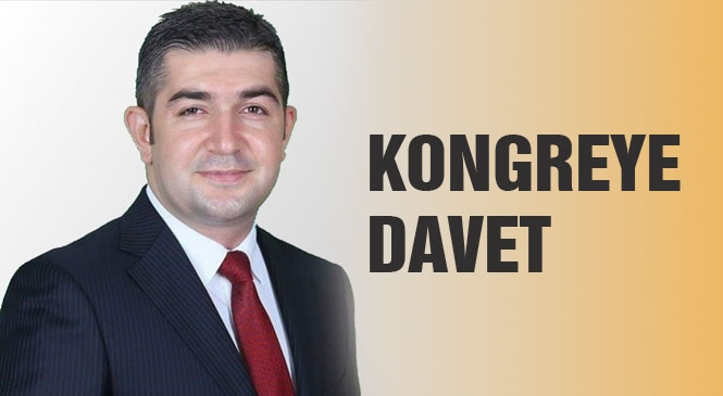 AK Parti Toroslar İlçe Başkanı Topçu'dan Kongreye Davet