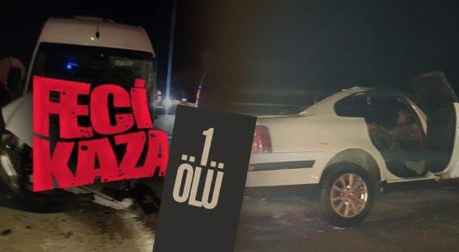 Mersin Mut'ta Otomobil İle Karaman'a İşçi Taşıyan Servis Çarpıştı 1 Ölü 11 Yaralı! Kazada, Sözleşmeli Er Mehmet Ali Eski Hayatını Kaybetti