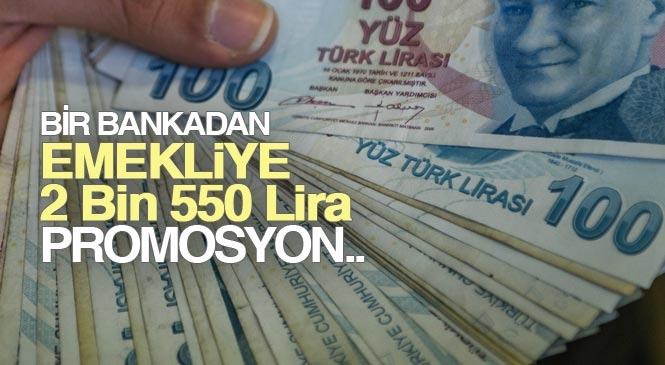 Yabancı Menşeli Bankanın, Türkiye Promosyonu 2 bin 550 TL'ye Çıkardı