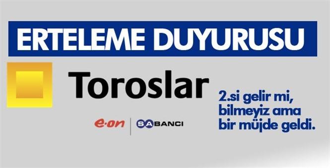 Toroslar Elektrik Dağıtım A.Ş, İçinde Mersin ve Adana'nın da Bulunduğu Faaliyet Alanlarındaki 6 İlde Planlı Kesintilerini Ertelediğini Duyurdu