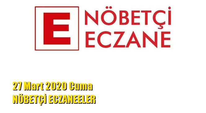 Mersin Nöbetçi Eczaneler 27 Mart 2020 Cuma