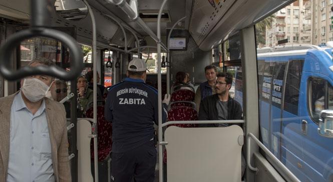 Mersin'de Trafik Zabıta Ekipleri Koronavirüs'e Karşı Toplu Taşıma Araçlarını Denetliyor