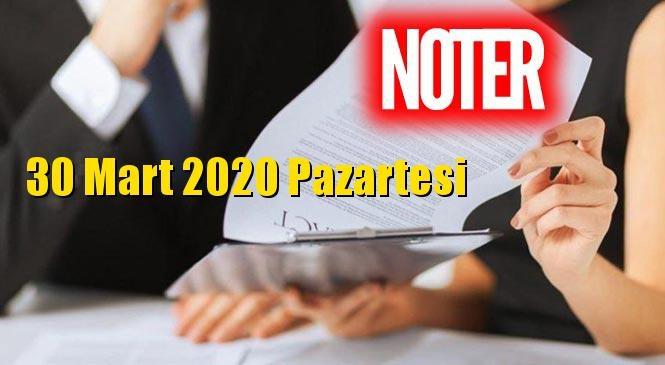 Mersin, Erdemli, Silifke ve Tarsus Nöbetçi Noterler 30 Mart 2020 Pazartesi Günü