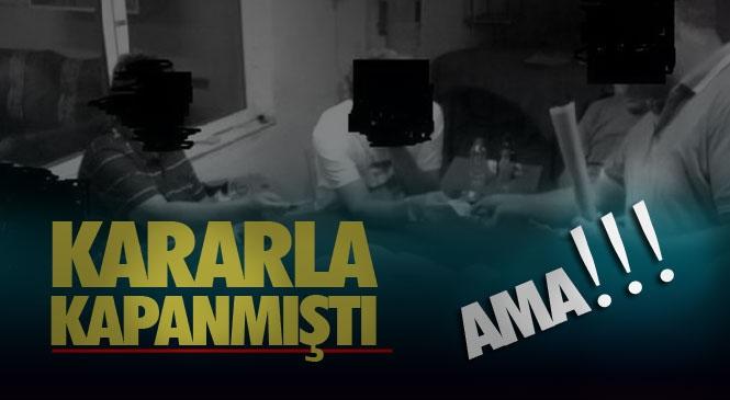 Mersin Tarsus Mithatpaşa Mahallesinde Bulunan ve Covid-19 Salgını Nedeniyle Geçici Olarak Kapatılan Kıraathanede Kumar Oynayan 11 Kişiye Para Cezası
