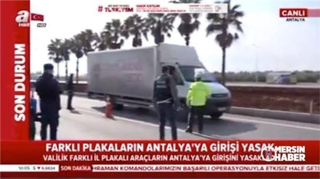 Farklı Plakalı Araçların Antalya'ya Girişi Valilik Kararı ile Yasaklandı