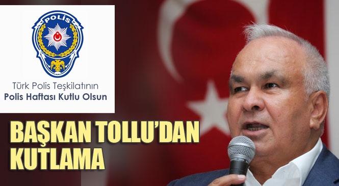 """Erdemli Belediye Başkanı Mükerrem Tollu'dan """"Polis Haftası"""" Mesajı"""