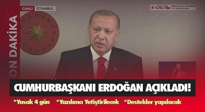 Mersin, Adana, Antalya ve Hatay'ında İçinde Bulunduğu İller İçin Önemli Açıklama! Erdoğan Açıkladı: Sokağa Çıkma Yasağı 4 Gün Olacak 22 Nisan - 26 Nisan Arası Yasak!