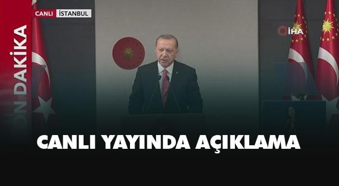 Canlı Cumhurbaşkanı Erdoğan Konuşuyor